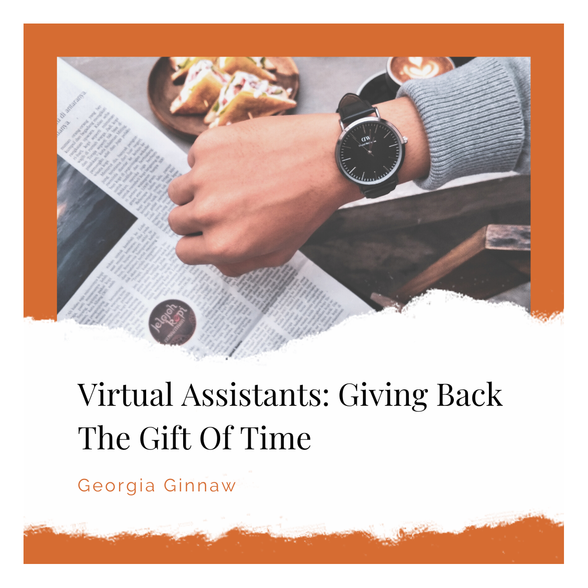 Virtual Assistants Giving Back Gift Of Time